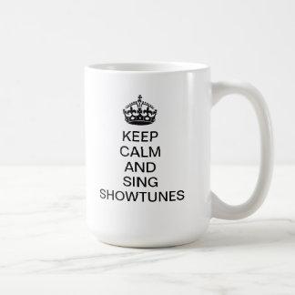 Mug Maintenez calme et chantez Showtunes