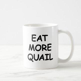 Mug Mangez plus de cailles