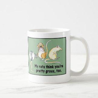 """Mug """"Mes rats pensent que vous êtes assez bruts,"""