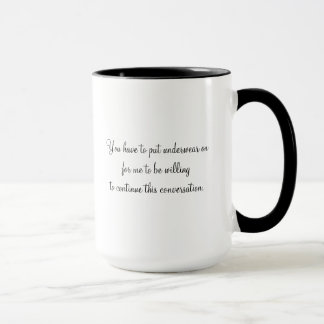 Mug Mettez vos sous-vêtements sur (la tasse)