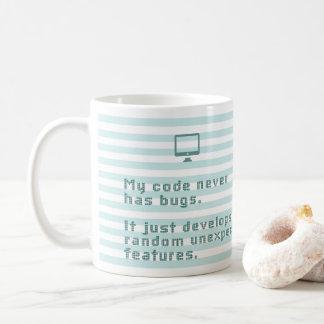 Mug Mon code n'a jamais des insectes. Il se développe