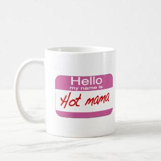 Mug Mon nom est maman chaude