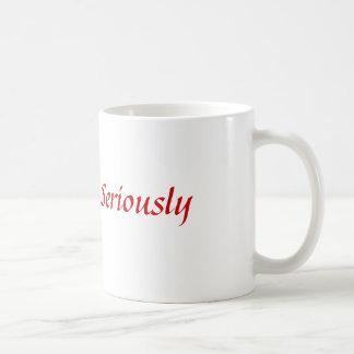 Mug Mordez-moi… Sérieusement