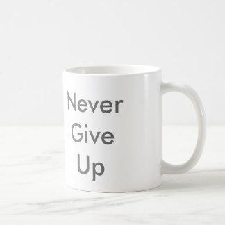Mug N'abandonnez jamais