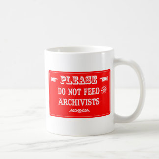 Mug N'alimentez pas les archivistes