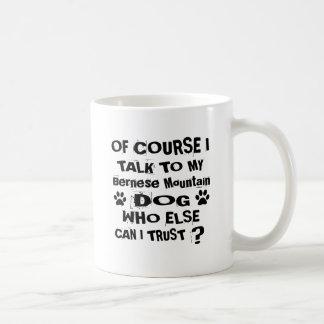 Mug Naturellement je parle à ma conception de chien de