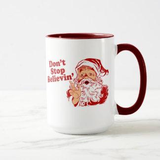 Mug Ne cessez pas de croire Noël