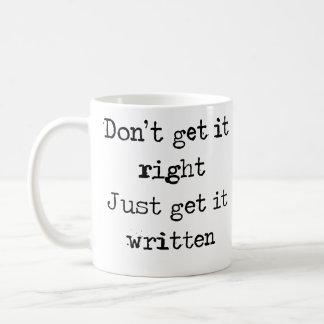 Mug Ne l'obtenez pas droit. Obtenez-juste le écrit