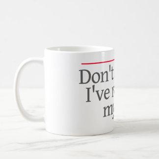 """Mug """"NE ME DEMANDEZ PAS que, je RECUSED. """" --"""