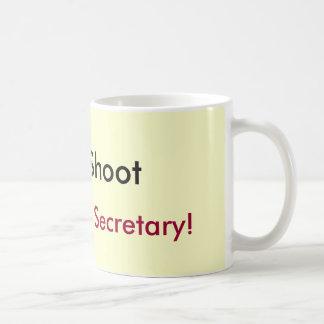 Mug Ne tirez pas, je suis juste le secrétaire !