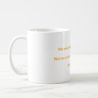 Mug Non mon cirque. Non mes singes