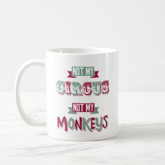 Mug Non mon cirque - non mes singes