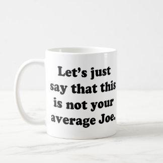 Mug Non votre Joe moyen