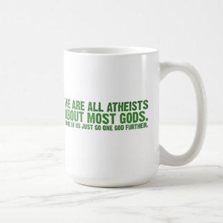Mug Nous sommes tous les athées au sujet de la plupart