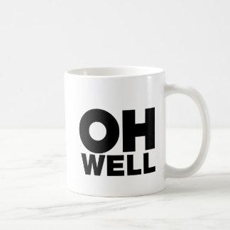 Mug Oh, texte, mots d'exaspération
