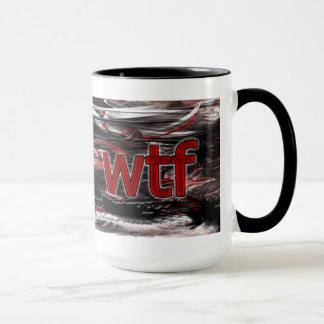 Mug OMG ! wtf
