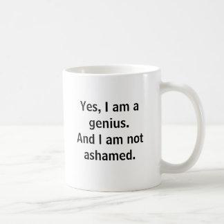 Mug Oui, je suis un génie. Et je n'ai pas honte