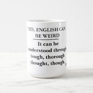 Mug Oui, l'anglais peut être étrange -- la police de
