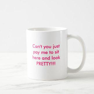 Mug Payez-moi pour regarder assez