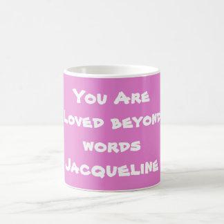 Mug Personnalisez-vous sont aimés au delà des mots