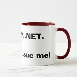Mug PHP, asp, .NET.Im un geek… me poursuivent !