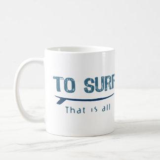 Mug Pour surfer