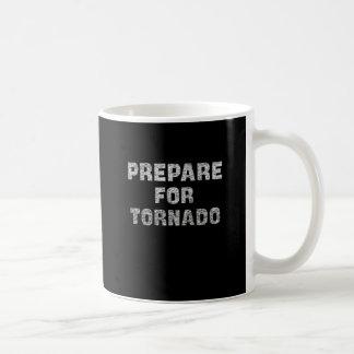 Mug préparez-vous à la tornade