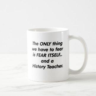 Mug Professeur d'histoire de crainte