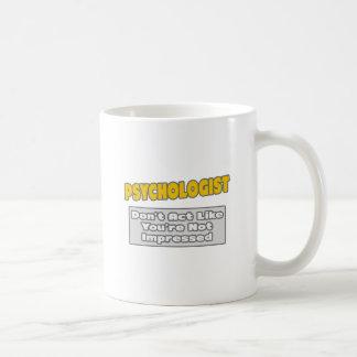 Mug Psychologue. Vous êtes impressionnés