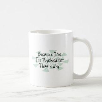 Mug Puisque je suis le psychiatre