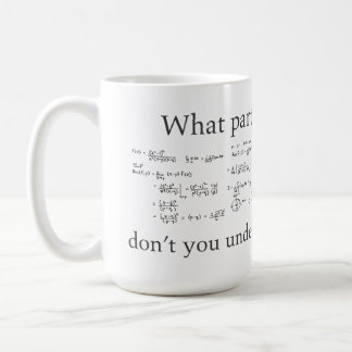 Mug Quelle partie ne comprenez-vous pas ? Maths nerd