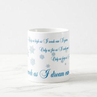 Mug Seulement autant que je rêve, conceptions par JWB