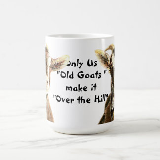 Mug Seulement nous de vieilles chèvres le font