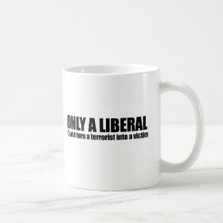 Mug Seulement un libéral pourrait transformer un