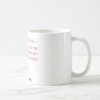 Mug Shhh…. Entretien à moi quand je suis intéressé