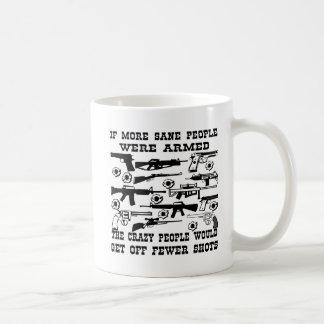 Mug Si plus raisonnable les gens ont été armés les