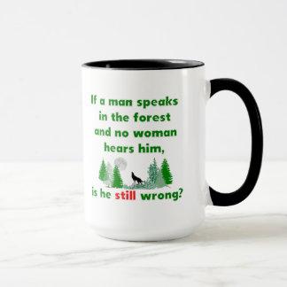 Mug Si un homme parle dans la forêt comique attaquez