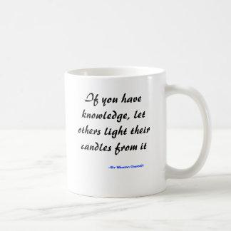 Mug Si vous avez la connaissance, laissez d'autres