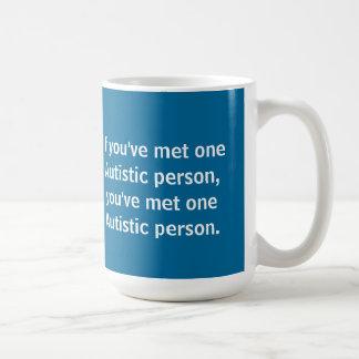 Mug Si vous avez rencontré une personne autiste…