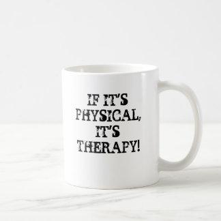Mug S'IT'SPHYSICAL, IL est THÉRAPIE ! ,