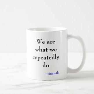Mug Sommes nous ce que nous faisons à plusieurs