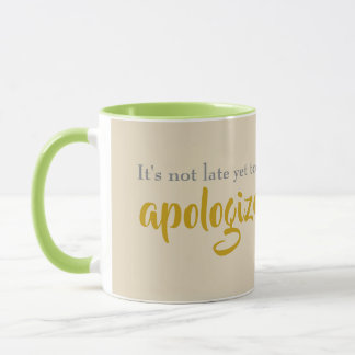 Mug son non en retard à faire des excuses