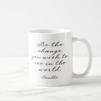 Mug Soyez le changement que vous souhaitez voir
