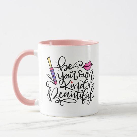 Mug Soyez votre propre genre de beau, main marquée