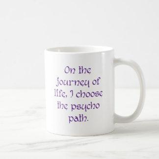 Mug Sur le voyage de la vie je choisis le chemin