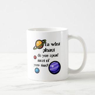 Mug Sur quelle planète passez-vous la majeure partie