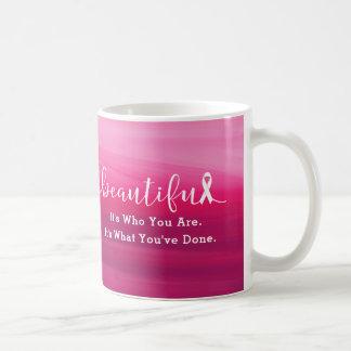Mug Survivant de cancer du sein - vous êtes beaux