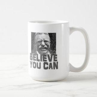 Mug Teddy Roosevelt : Croyez que vous pouvez