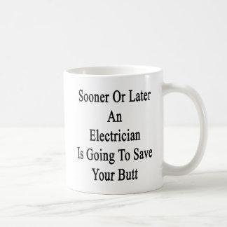 Mug Tôt ou tard un électricien va sauver Yo