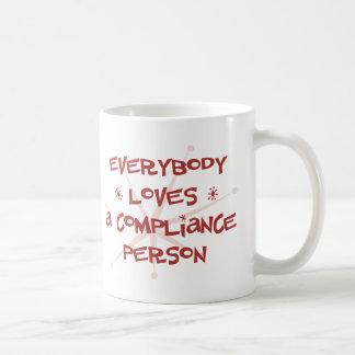 Mug Tout le monde aime une personne de conformité